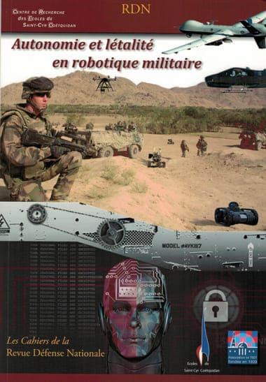 Autonomie et létalité en robotique militaire. Conclusion et mise en perspective